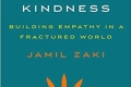 The War for Kindness: Building Empathy in a Fractured World by Jamil Zaki [cover art]